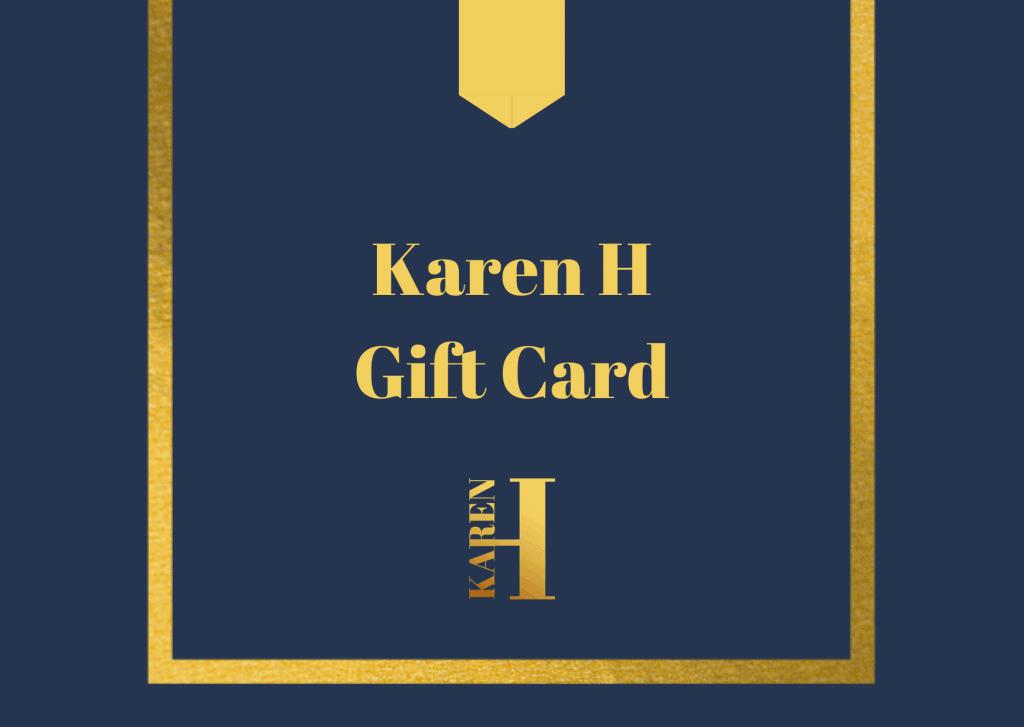 Karen H Gift Card